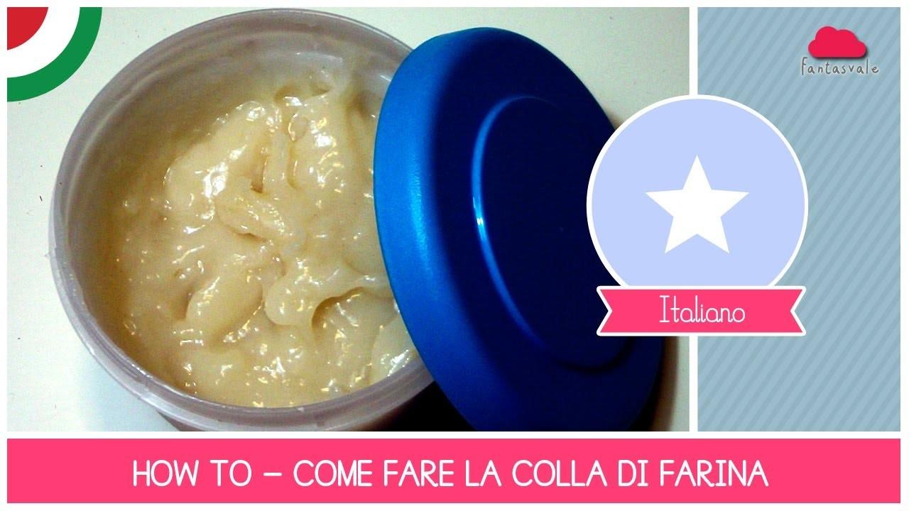 Tutorial Come fare Colla di Farina (ideale per cartapesta) - Ricetta ECOBIO  facile by Fantasvale