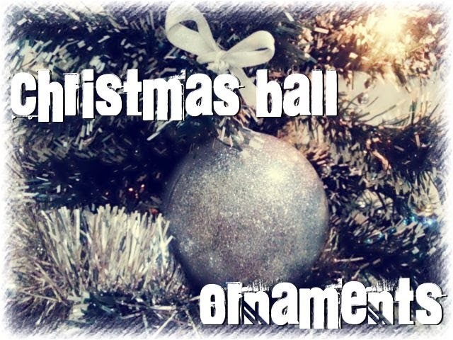 DIY: #1 Tutorial Personalized Christmas Ball Ornaments. Tutorial Pallina di Natale personalizzata