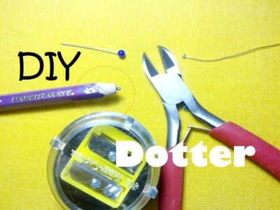 "DIY Come fare un Dotter ""casalingo"" - How to make a Homemade Dotter"