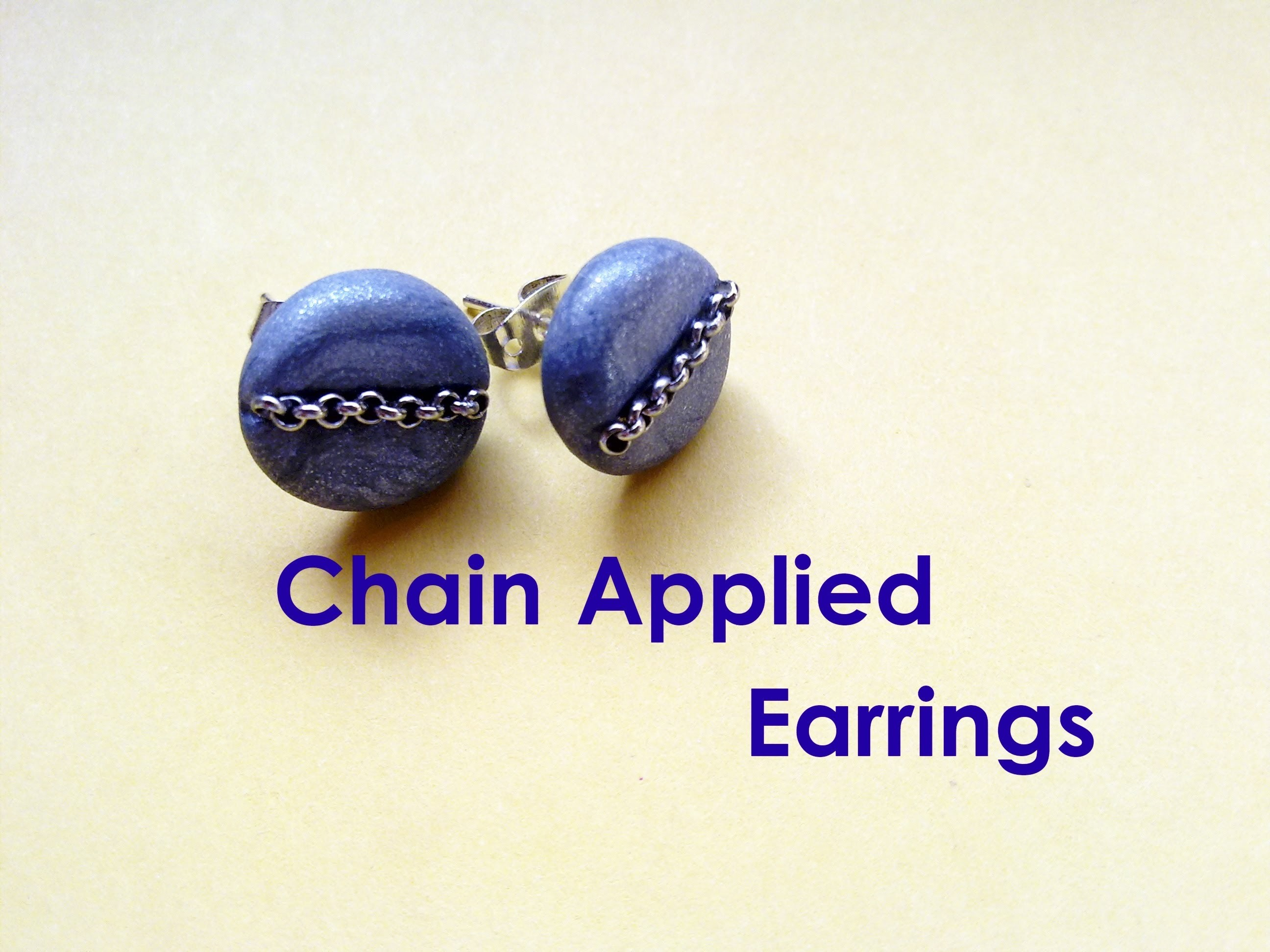 """Fast and Easy"" # 2 - Chain Applied Earrings (Polymer Clay Tutorial)"