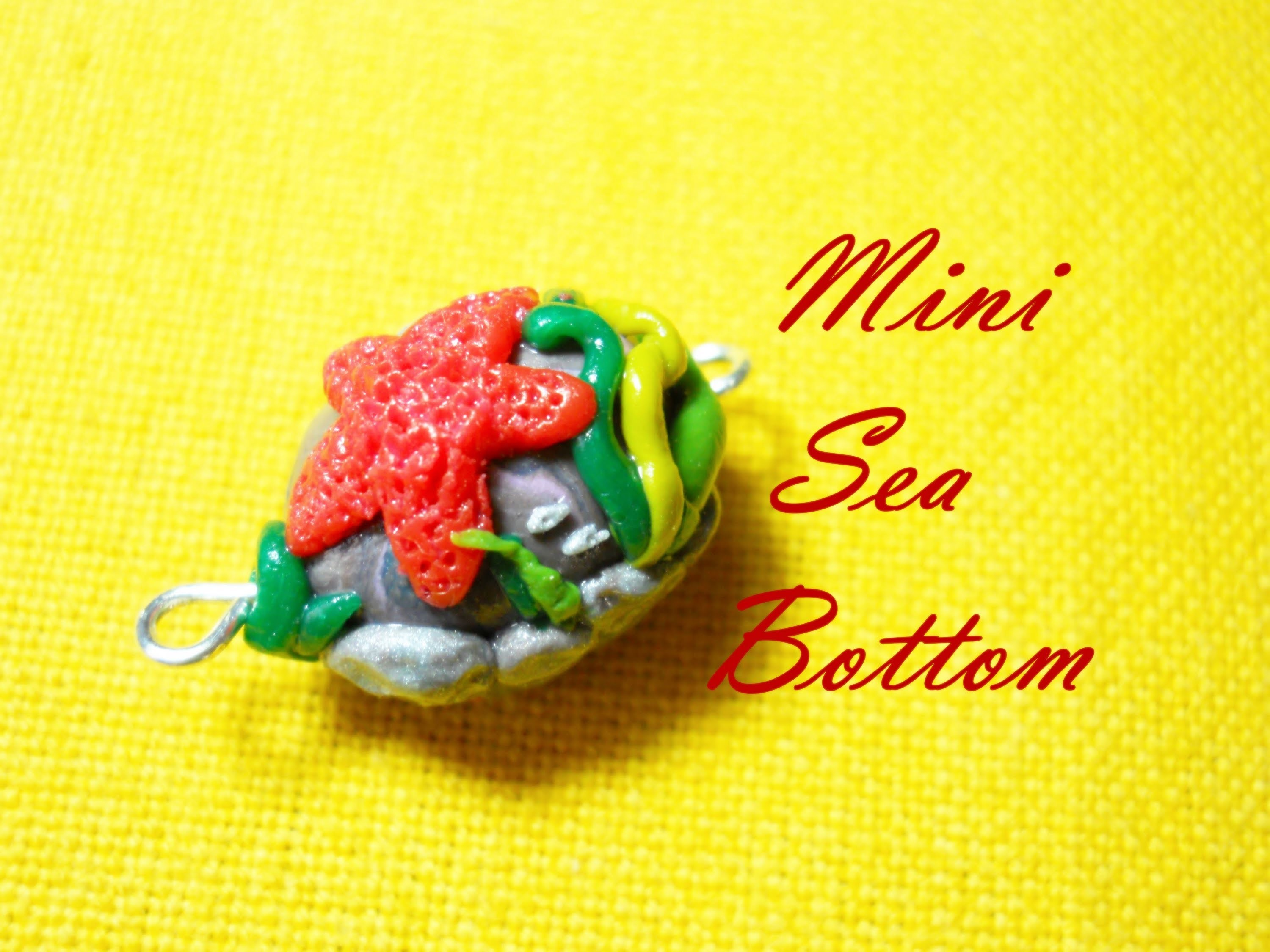 Mini Fondale Marino ✪ Mini Sea Bottom ~ Polymer Clay Tutorial