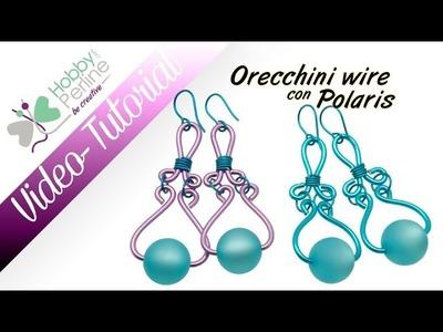 Orecchini Wire con Polaris | TUTORIAL - HobbyPerline.com