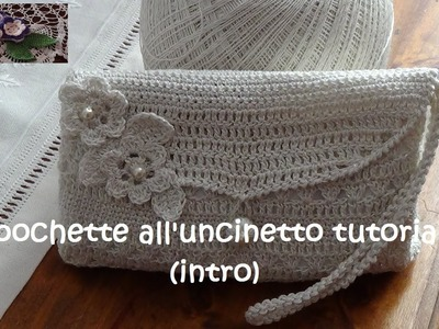 Pochette all'uncinetto tutorial (intro)