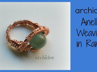 Tutorial | Tecnica Wire | Weaving | Anello in rame con perla in pietra dura | DIY Ring