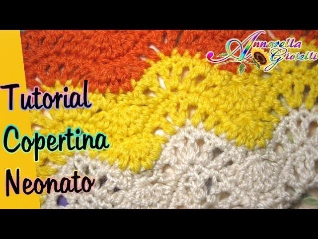 Tutorial copertina neonato all'uncinetto | crochet blanket