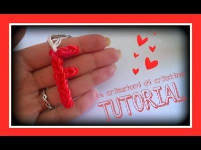 Tutorial Lettera F con Elastici RAINBOW LOOM - DIY Charm Lettere dell'Alfabeto