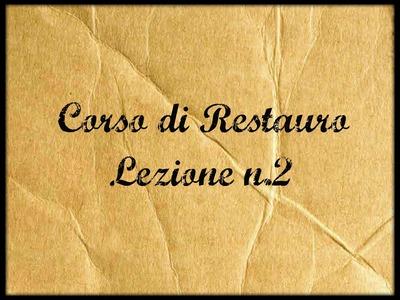 Corso di Restauro -Lez.2  (Gli strumenti del Restauratore) - Arte per Te-