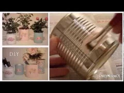 DIY  Barattoli di latta Shabby Chic. Tin cans ღ
