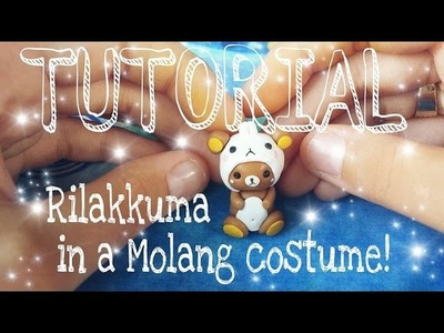 TUTORIAL TIME 5# Rilakkuma in Molang Costume Polymer Clay