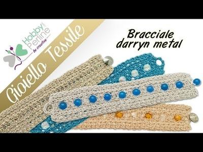 Gioiello tessile - Bracciale | TUTORIAL - HobbyPerline.com