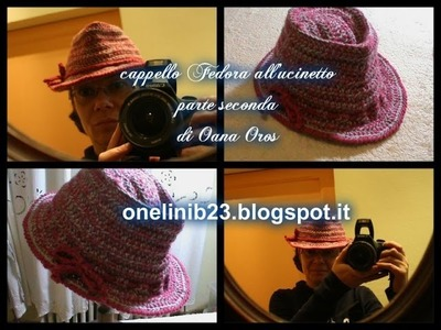 Cappello Fedora all'uncinetto seconda parte
