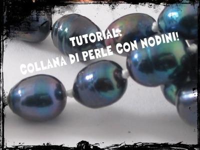 Tutorial - Collana di perle con nodini