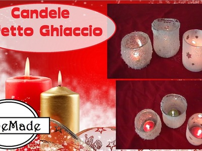 Natale Fai da Te - Candele Effetto Ghiaccio. diy candles ice affects