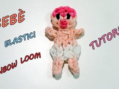 ♥ Tutorial : BEBÈ Con Elastici Rainbow Loom Charm.Figurine Baby ! ♥