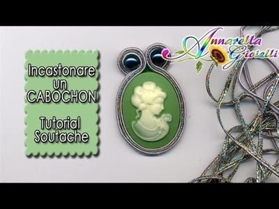 Tutorial italiano soutache | Come incastonare un cabochon | Modulo base