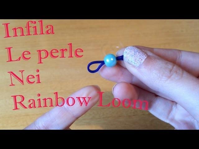 Come si infila una Perla in un elastico Rainbow Loom (FACILE!) e Tutorial Anello Swarovski crystal
