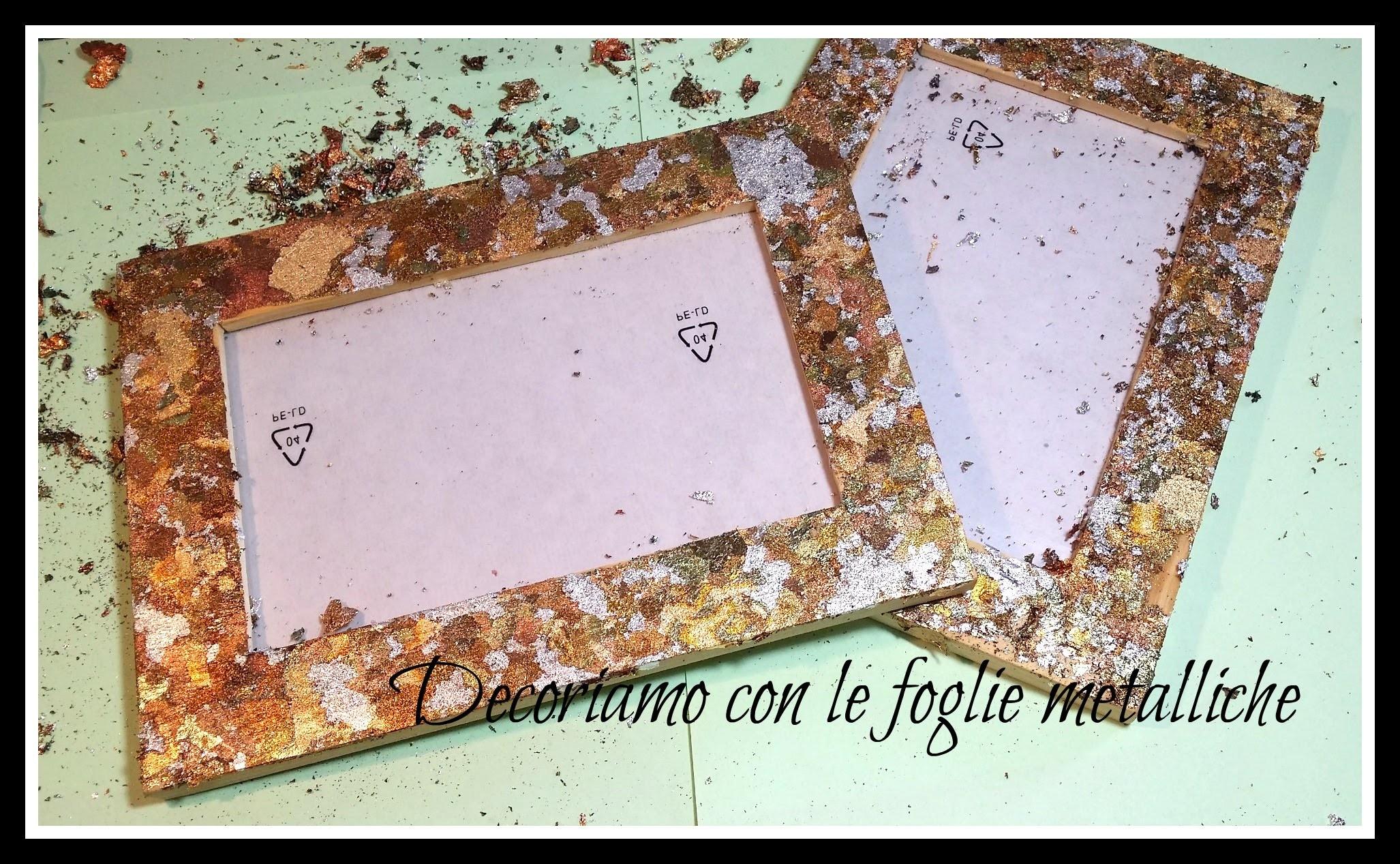 DIY - Decorare oggetti con le foglie metalliche