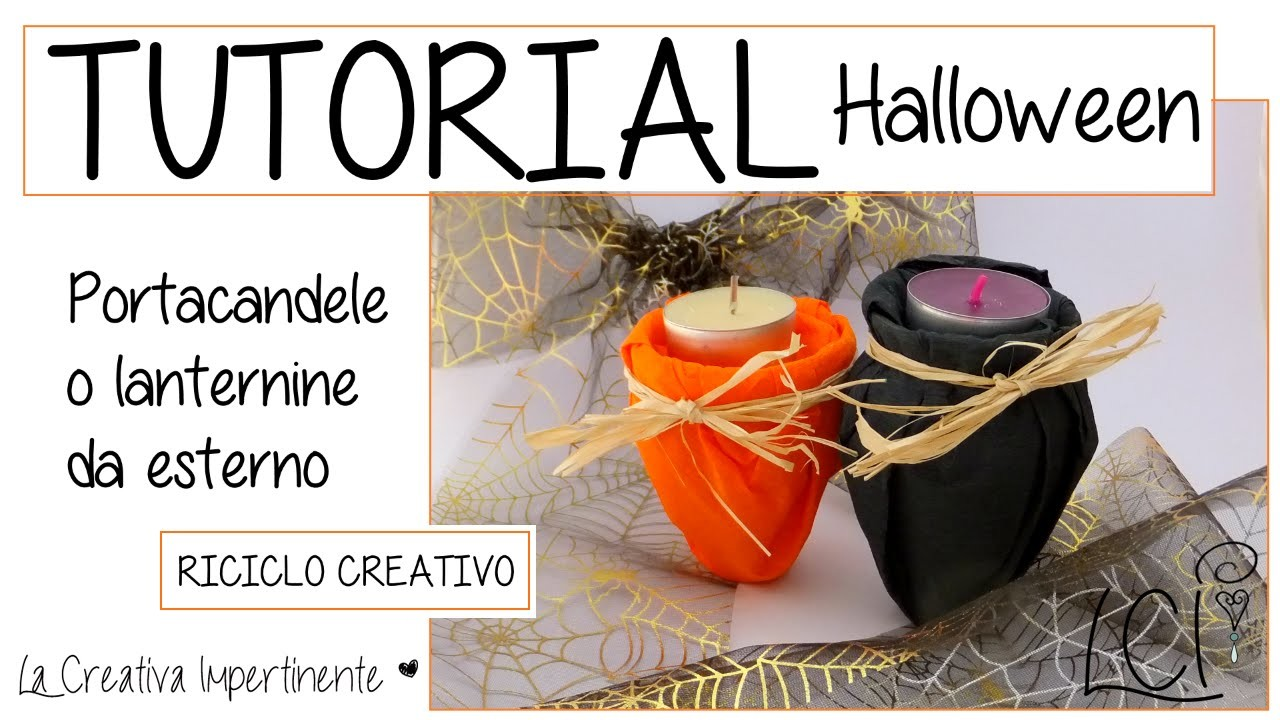 DIY Tutorial Halloween -  Portacandele o mini Lanterna - Riciclo Creativo - Lantern or Candle Holder