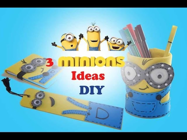 Minions ideas DIY