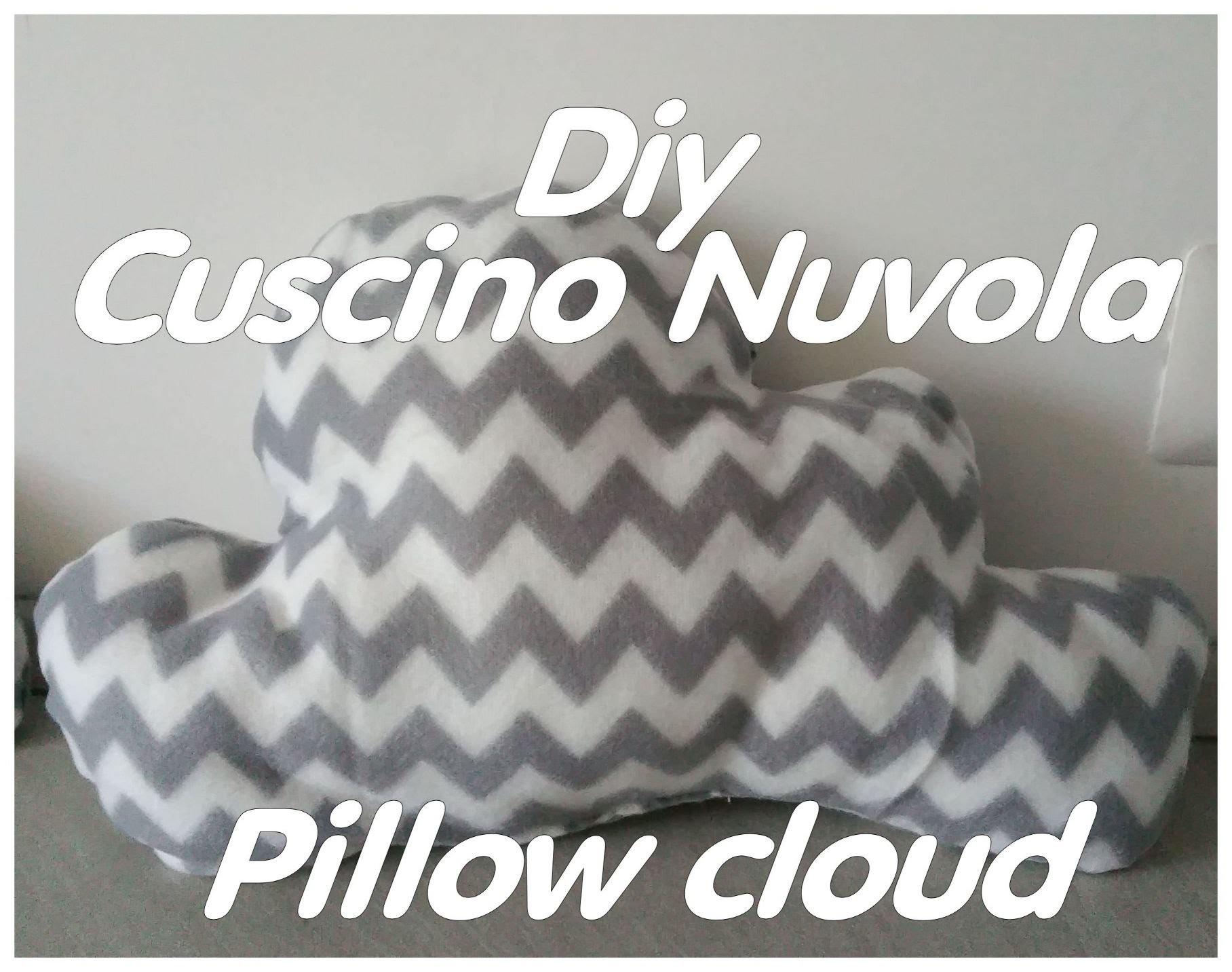 Diy: tutorial cuscino nuvola. Diy cloud pillow