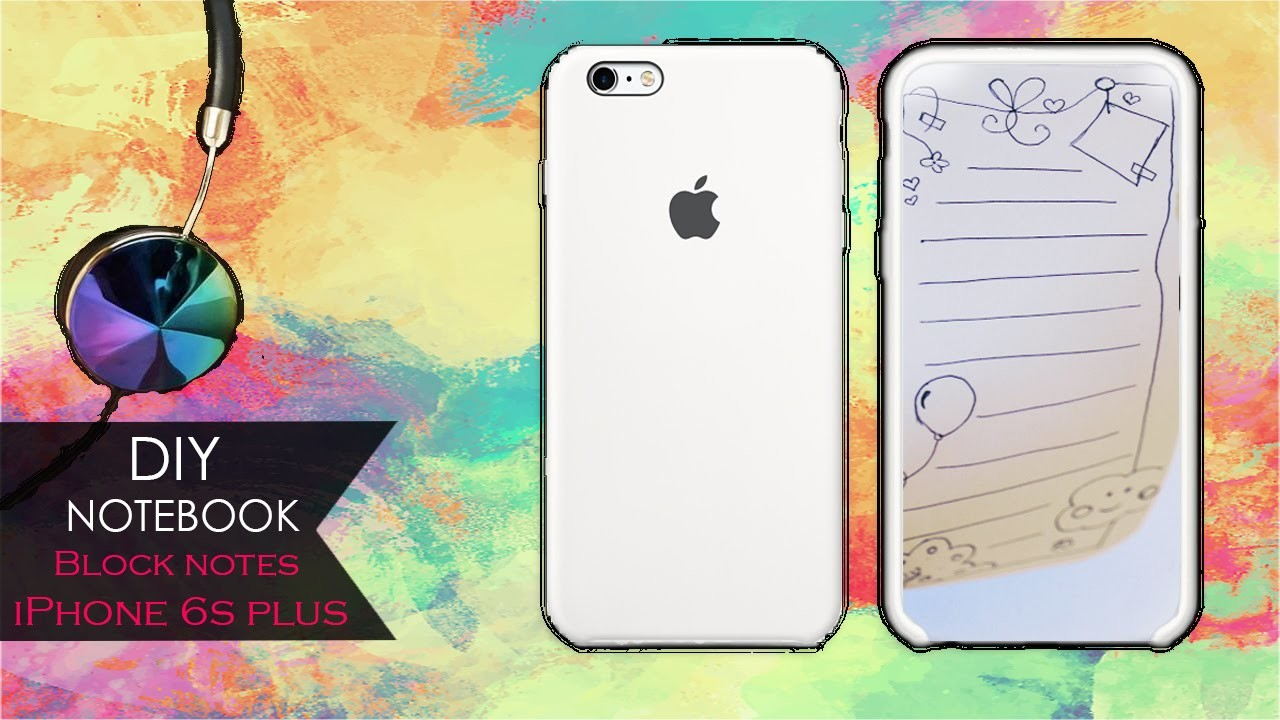 DIY Notebook ⌨ Block notes iPhone 6s plus