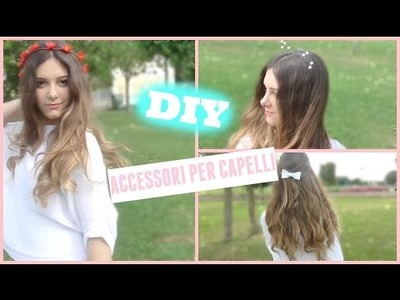 DIY Accessori Per Capelli | Gloria White