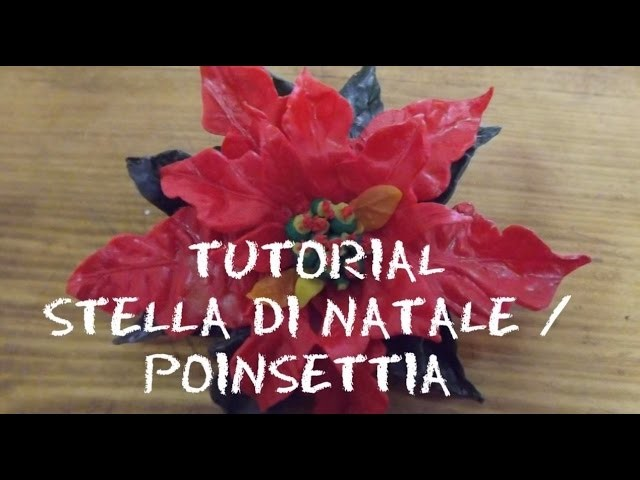 DIY POINSETTIA (Christmas decoration ideas) | Tutorial STELLA DI NATALE