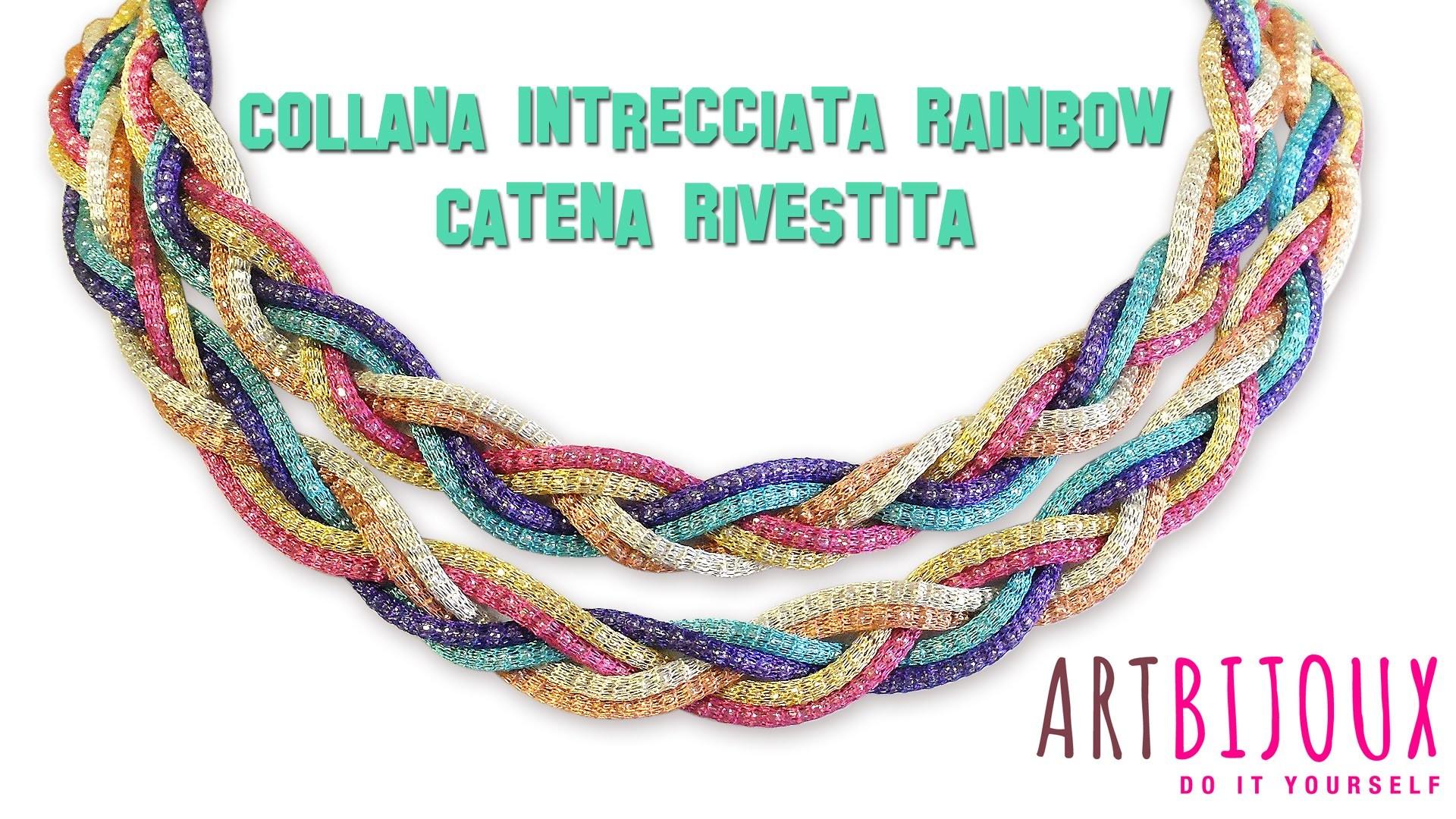 Collana Intrecciata Rainbow - Catena Rivestita - ArtBijoux