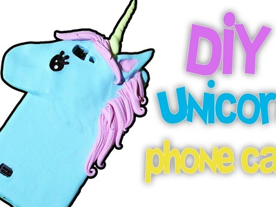 DIY | Unicorn phone case tutorial POLYMER CLAY