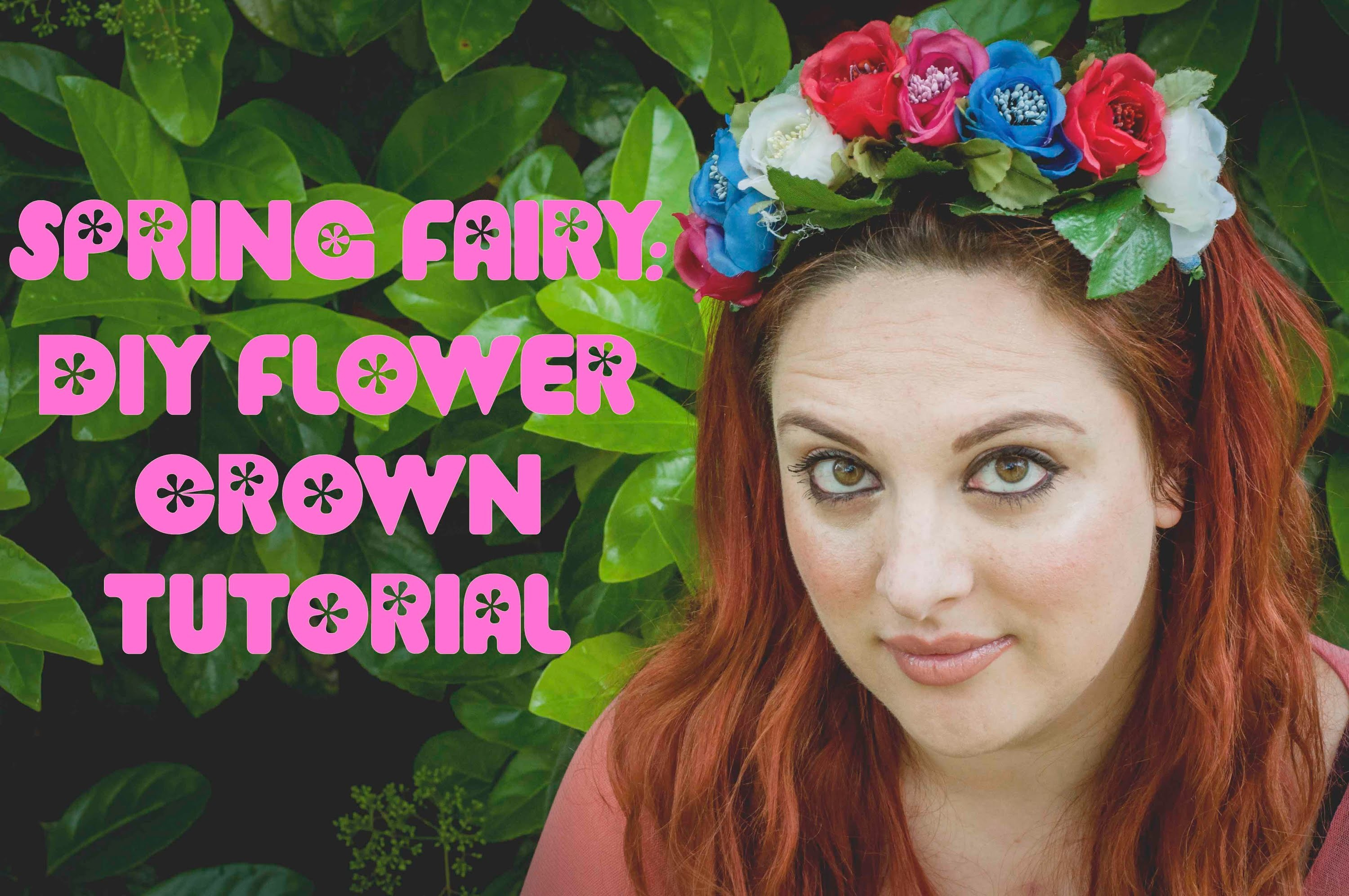 Spring Fairy: DIY Flower Crown TUTORIAL!