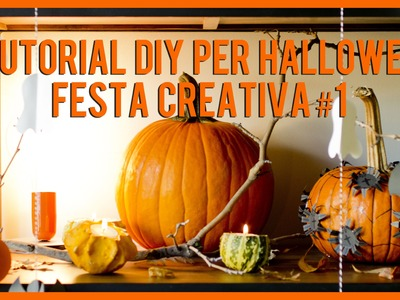 3 tutorial DIY per Halloween - Festa creativa #1