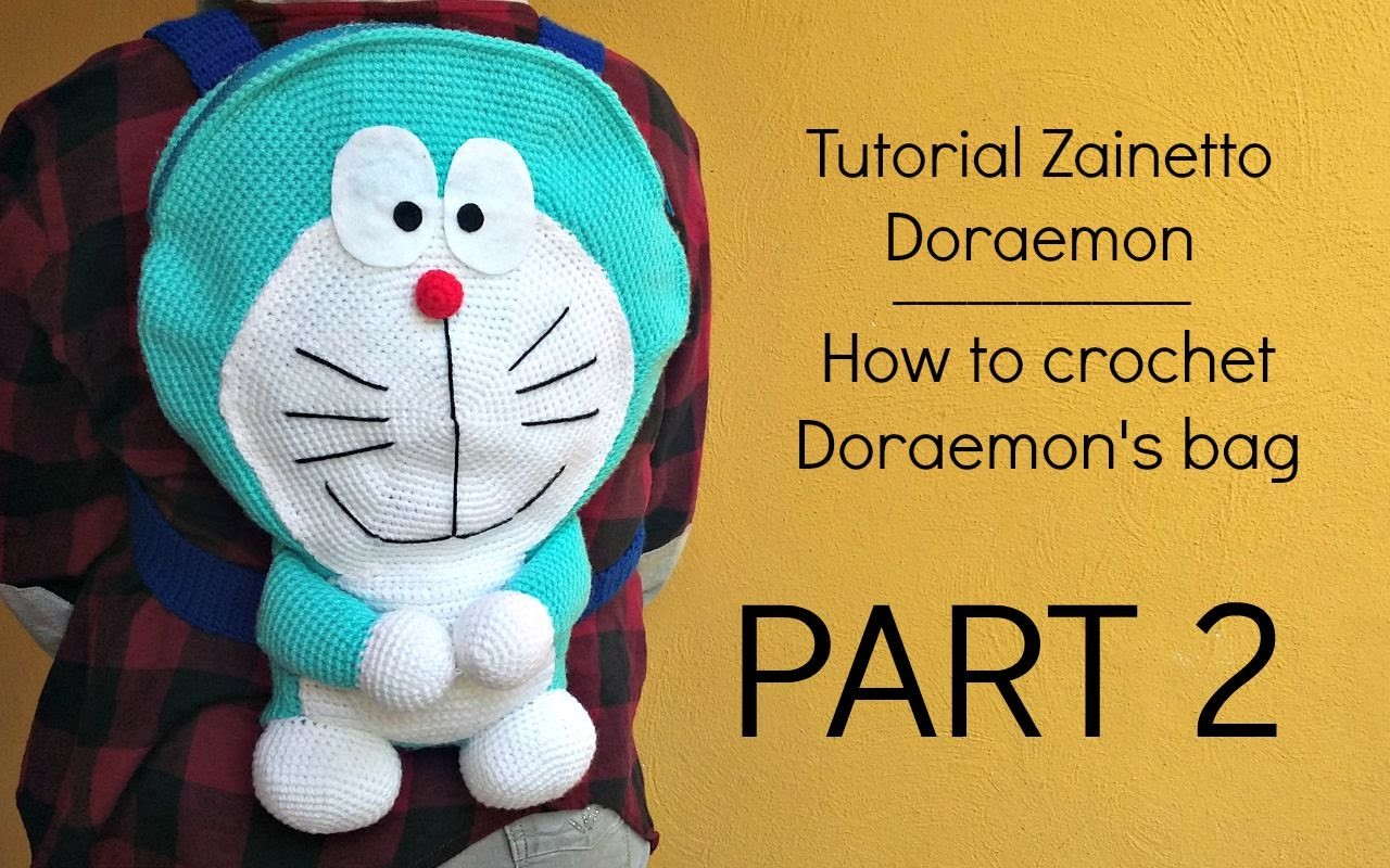 Tutorial zainetto Doraemon | HOW TO CROCHET DORAEMON'S BAG - Part 2