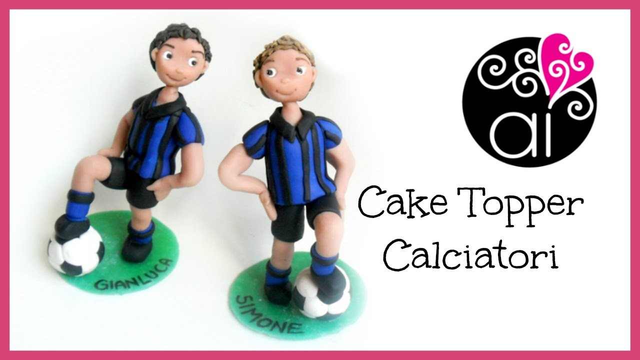 Cake Topper Calciatori | Polymer Clay Tutorial | Birthday Party Soccers Toppers