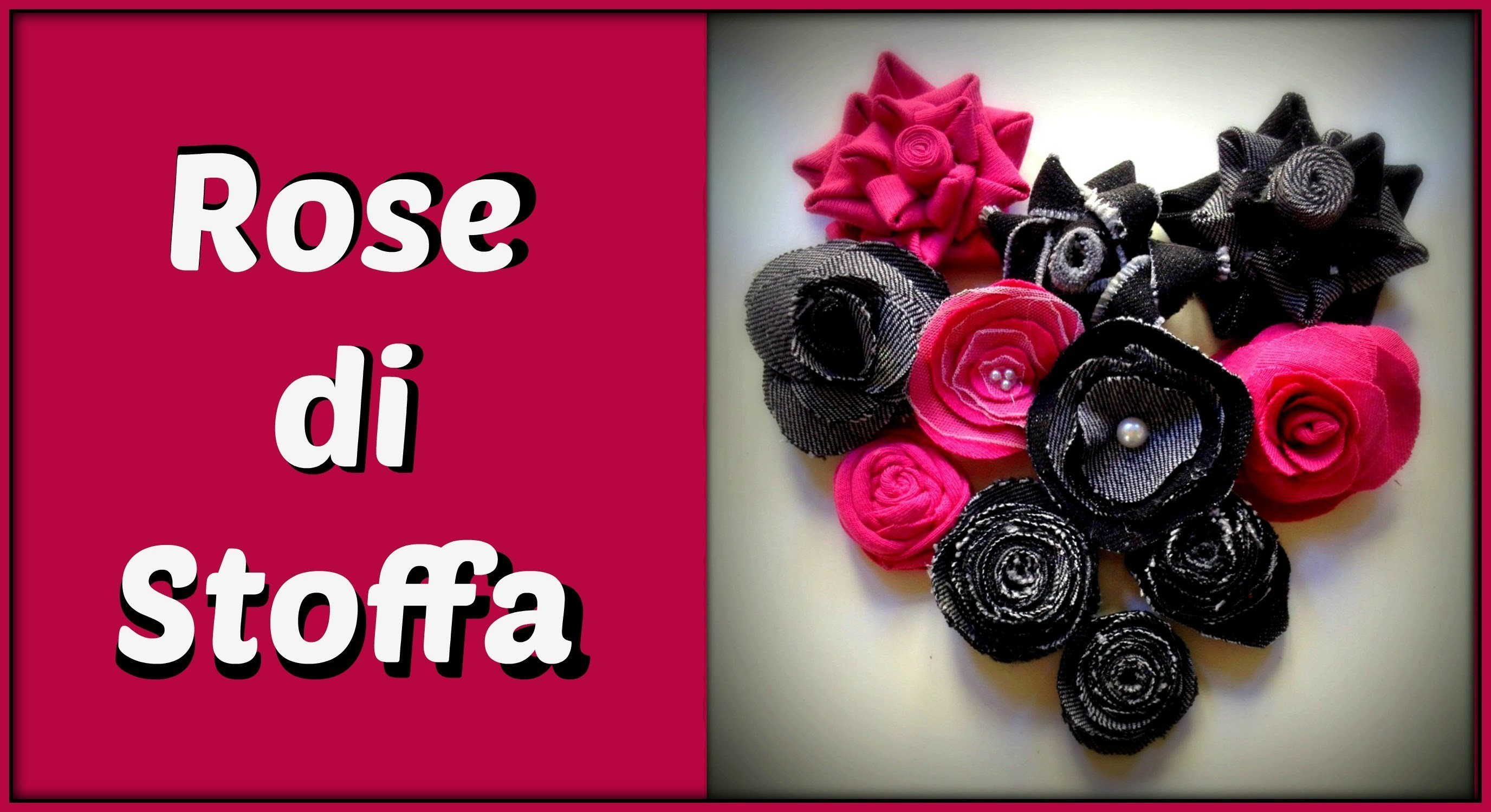 Fiori e Rose di stoffa ( Fabric flowers and  roses) -Arte per Te
