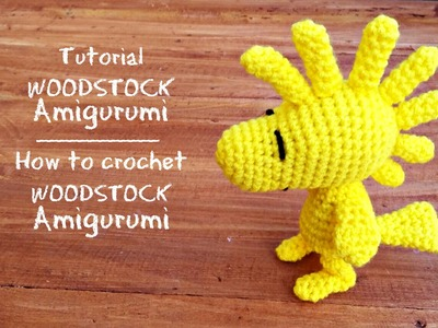 Tutorial Woodstock Amigurumi | How to crochet Woodstock Amigurumi