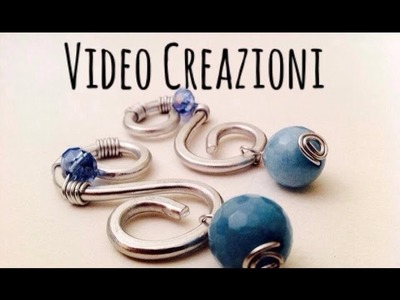 Video Creazioni #1 \ Wire e Pietre Naturali \ Orecchini, Pendenti, Tree of Life, Keys.