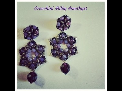 Tutorial  - Orecchini Milky Amethyst