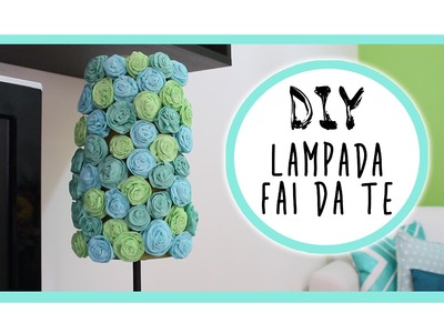 Home Decor DIY: Flower Lamp Makeover - Lampada Fai da te -