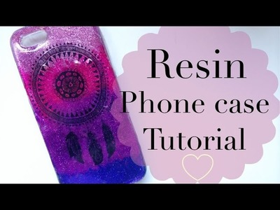 Tutorial RESIN PHONE CASE