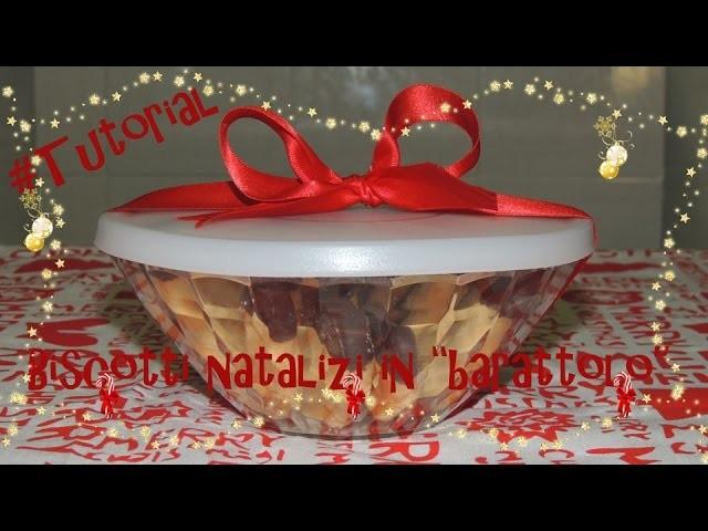 #Tutorial - DIY - Biscotti natalizi in