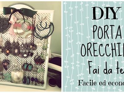 DIY ● Porta Orecchini FAI DA TE! Facile ed economico | Littlesnake90