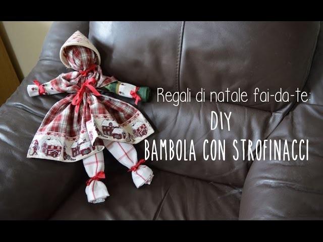 Regali di Natale fai-da-te: DIY Bambola di strofinacci pronta in 5 minuti!
