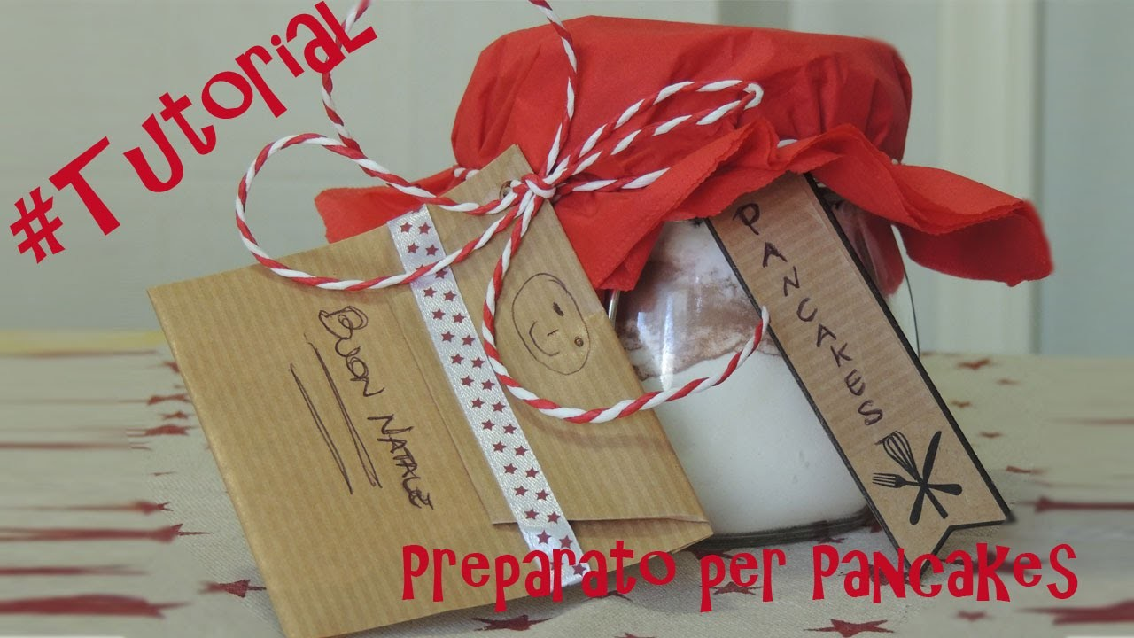 #Tutorial - DIY - Preparato per Pancakes in Barattolo