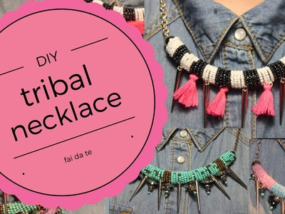 DIY || tribal necklace- tutorial per creare 3 collane etniche