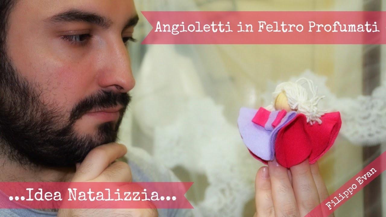 Angioletti in Feltro Profumati (TUTORIAL)