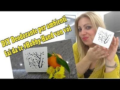 DIY deodorante per ambienti #hobby-hand con voi