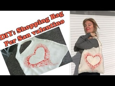 DIY shopping bag per San Valentino #hobbyhandconvoi