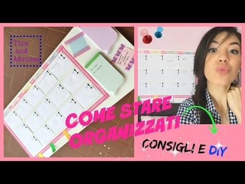 COME STARE ORGANIZZATI-Consigli e DIY-|| by Cri