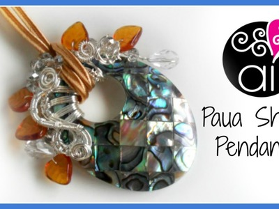 Paua Shell Pendant | Wire Wrapping Tutorial | English Version