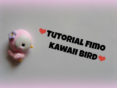 TUTORIAL FIMO kawaii bird